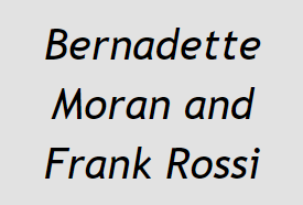 Bernadette Moran and Frank Rossi